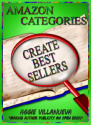 Favorite Book Launch Strategies and Books | Amazon Categories Create Best Sellers: But That's Not All They Do