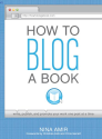 Favorite Book Launch Strategies and Books | How to Blog a Book