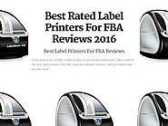Best Rated Label Printers For FBA Reviews | Best Rated Label Printers For FBA Reviews 2016