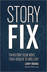 Storyfix.com - Novel Writing, Screenwriting and Storytelling Tips & Fundamentals