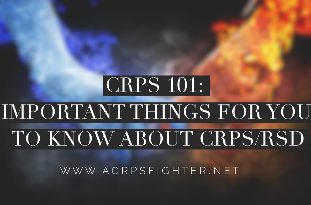 Headline for CRPS 101: Important Things You Need To Know About CRPS