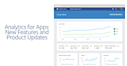 Facebook Analytics for Apps: New Features and Product Updates - Facebook for Developers