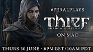 Hottest Mac gaming news | Watch Feral Interactive play Thief on Mac