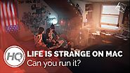 Hottest Mac gaming news | Life is Strange on Mac: Can you run it?