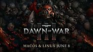 Dawn of War 3 for Mac Now available