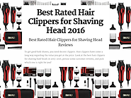 Best Rated Hair Clippers for Shaving Bald Heads Reviews | Best Rated Hair Clippers for Shaving Head 2016