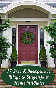 Top 10 Blogs To Help You Survive The Winter | 17 Free and Inexpensive Ways to Stage Your Home in Winter