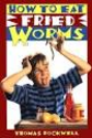 Young Adult Book List | How to Eat Fried Worms by Thomas Rockwell