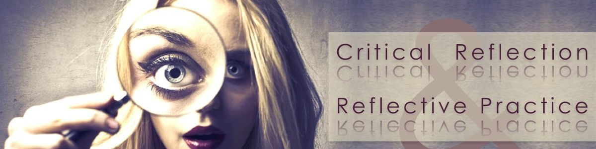 Critical Reflection and Reflective Practice | A Listly List