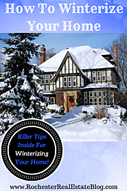 Best Winter Real Estate Articles for Buyers and Sellers | How To Winterize Your Home