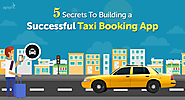 Uber Clone Script - Taxi booking App script | 5 Secrets to Building A Successful Taxi Booking App