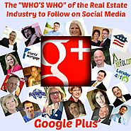 "Best Social Media Blogs | The ""Who's Who"" of the Real Estate Industry to Follow on Social Media - Google Plus"