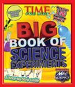 TIME For Kids: Big Book of Science Experiments: A step-by-step guide