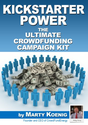 Crowd Funding for Authors | Amazon.com: Kickstarter Power: The Ultimate Crowdfunding Campaign Kit Also for Indiegogo eBook: Marty Koenig: Kindle ...