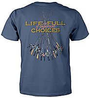 Funny Fishing T Shirts | Life Is Full Of Important Choices - Fishing Poles T-shirt