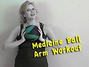 Medicine Ball Workouts Guide | Easy Arm Workout for Beginners