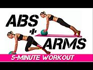 Medicine Ball Workouts Guide | 5 Min. Abs + Arms Fat Burning Workout
