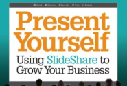 'Present Yourself': Inside the New Book on Using SlideShare