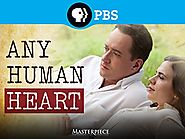 Any Human Heart (2010) PBS