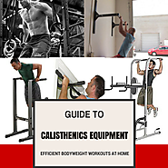 Calisthenics Motivational Pictures and Videos | Calisthenics Equipment Guide - Bodyweight Training at Home