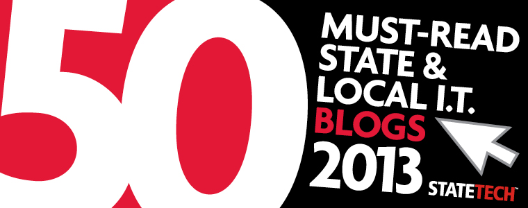 StateTech's 2013 Must-Read IT Blogs Nominees