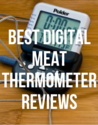 Best Digital Meat Thermometer Reviews 2014