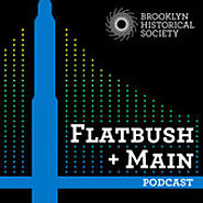 Podcasts Made by Nonprofit Organizations and Government Agencies (that aren't media focused) | Flatbush + Main Podcast