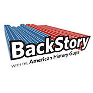Podcasts Made by Nonprofit Organizations and Government Agencies (that aren't media focused) | BackStory with the American History Guys