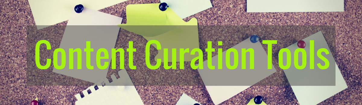 Content Curation Tools and Resources