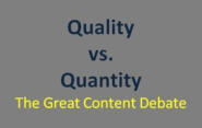 Content Marketing World 2013: Articles About the Event | Content Quality vs. Content Quantity - The Great Content Debate
