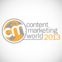 Content Marketing World 2013: Articles About the Event | The #CMWorld podcast from Ebyline