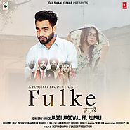 Download Latest Punjabi mp3 songs, single tracks and hindi movies | Download Fulke Punjabi MP3 Song For Free