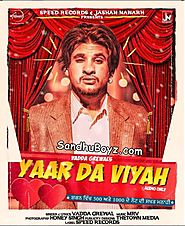 Download Latest Punjabi mp3 songs, single tracks and hindi movies | Yaar Da Viyah by Vadda Grewal Punjabi MP3 Song Download