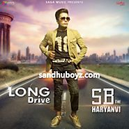 Download Latest Punjabi mp3 songs, single tracks and hindi movies | Long Drive SB The Haryanvi Single Track mp3 songs Download