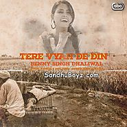 Download Latest Punjabi mp3 songs, single tracks and hindi movies | Tere Vyah De Din Benny Dhaliwal Punjabi MP3 Song Download