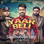 Download Latest Punjabi mp3 songs, single tracks and hindi movies | Yaar Beli by Guri 2017 Latest Mp3 song Download