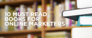 10 Must Read Books For Smart Online Marketers