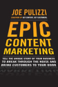 Epic Content Marketing by Joe Pulizzi | Why Your Enterprise Needs a Content Marketing Mission Statement