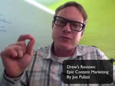Drew's Reviews: Epic Content Marketing by Joe Pulizzi