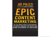 Epic Content Marketing by Joe Pulizzi | 5 must-read business books
