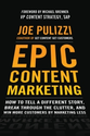 Epic Content Marketing by Joe Pulizzi | Epic Content Marketing review- Small Business Trends