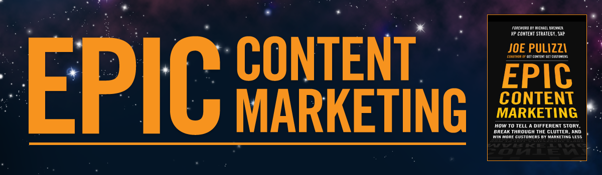 Headline for Epic Content Marketing by Joe Pulizzi