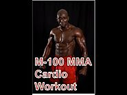 Best Cardio MMA Workouts | M-100 MMA Fighter Cardio Workout
