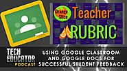 Useful Google posts #76 | Google Classroom and Google Add-ons | How can we provide meaningful feedback to our students? · TeacherCast Education...