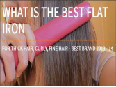 What is the BEST Flat Iron to Buy? 2013 - 2014 Best Flat Irons