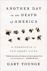 Best Nonfiction Books Coming Out in October 2016 | Another Day in the Death of America: A Chronicle of Ten Short Lives Hardcover – October 4, 2016