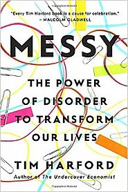 Best Nonfiction Books Coming Out in October 2016 | Messy: The Power of Disorder to Transform Our Lives Hardcover – October 4, 2016