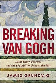 Best Nonfiction Books Coming Out in October 2016 | Breaking van Gogh: Saint-Rémy, Forgery, and the $95 Million Fake at the Met Hardcover – October 4, 2016