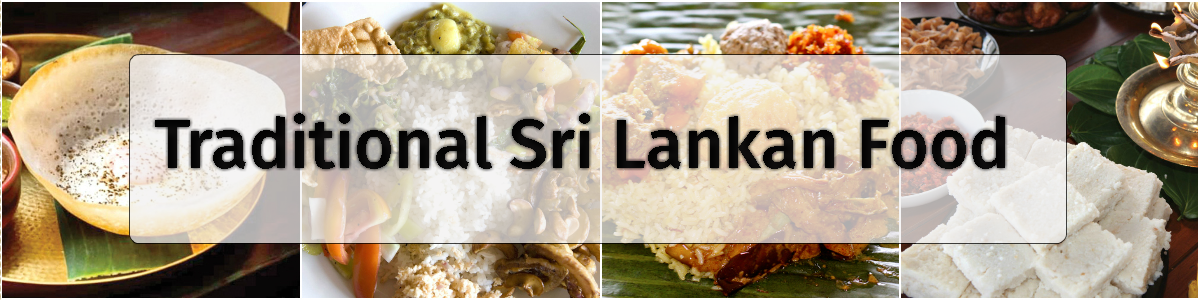 Traditional sri lankan food you would love exotic for Authentic sri lankan cuisine