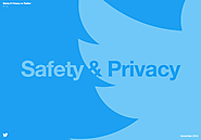Twitter Releases Updated Safety and Privacy Guide for Users